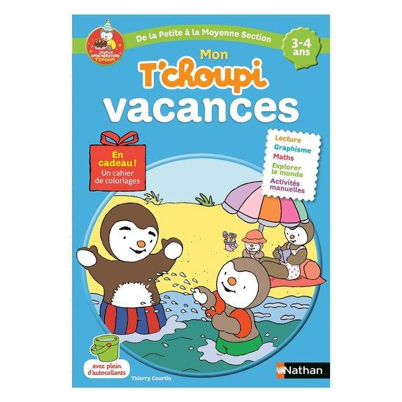 Cahier de vacances petite Section T'choupi